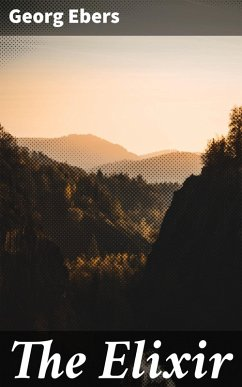 The Elixir (eBook, ePUB) - Ebers, Georg