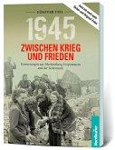 1945. Zwischen Krieg und Frieden - Fünfter Teil
