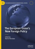 The European Union's New Foreign Policy