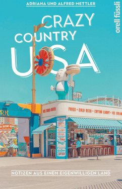 Crazy Country USA (eBook, ePUB) - Mettler, Alfred; Mettler, Adriana