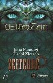 Elfenzeit 6: Zeiterbe (eBook, ePUB)