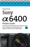 Sony Alpha 6400 Pocket Guide