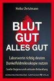 Blut gut - alles gut (eBook, ePUB)