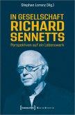 In Gesellschaft Richard Sennetts