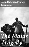 The Maids Tragedy (eBook, ePUB)