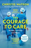 The Courage to Care (eBook, ePUB)