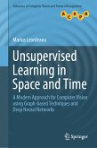 Unsupervised Learning in Space and Time (eBook, PDF)