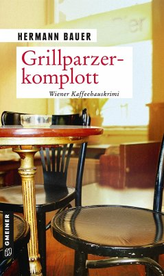 Grillparzerkomplott - Bauer, Hermann