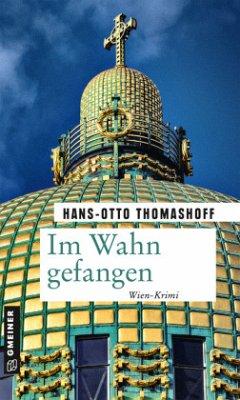 Im Wahn gefangen - Thomashoff, Hans-Otto