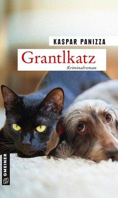 Grantlkatz - Panizza, Kaspar