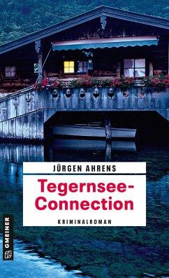Tegernsee-Connection - Ahrens, Jürgen