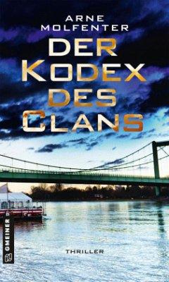 Der Kodex des Clans - Molfenter, Arne