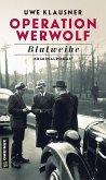 Operation Werwolf / Tom Sydow Bd.1