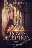 Crown of Deception: Final Truth
