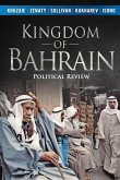 Kingdom of Bahrain: Political Review