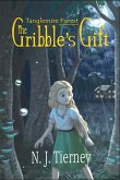 The Gribble's Gift