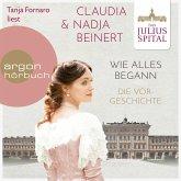 Wie alles begann - Die Juliusspital-Reihe - Die Vorgeschichte (Ungekürzte Lesung) (MP3-Download)