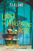 Under the Whispering Door (eBook, ePUB)