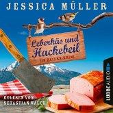 Leberkäs und Hackebeil - Hauptkommissar Hirschberg, Band 2 (Ungekürzt) (MP3-Download)