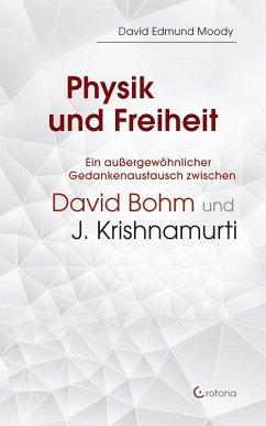 Physik und Freiheit (eBook, ePUB) - Moody, David Edmund