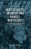 Wirtschaftswunder und Mangelwirtschaft (eBook, PDF)