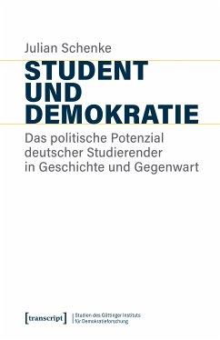 Student und Demokratie (eBook, PDF) - Schenke, Julian