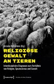 Religiöse Gewalt an Tieren (eBook, PDF)