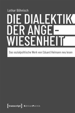 Die Dialektik der Angewiesenheit (eBook, ePUB) - Böhnisch, Lothar