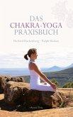 Das Chakra-Yoga Praxisbuch (eBook, ePUB)