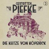 Gestatten, Piefke, Folge 2: Die Katze von Köpenick (MP3-Download)