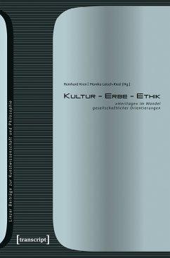 Kultur - Erbe - Ethik (eBook, PDF)