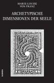 Archetypische Dimensionen der Seele (Ausgewählte Schriften Band 4) (eBook, ePUB)