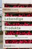 Lebendige Produkte (eBook, PDF)