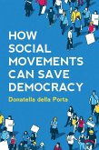 How Social Movements Can Save Democracy (eBook, PDF)