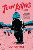 Teen Killers Club (eBook, ePUB)