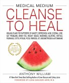 Medical Medium Cleanse to Heal (eBook, ePUB)