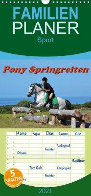 Pony Springreiten - Familienplaner hoch (Wandkalender 2021 , 21 cm x 45 cm, hoch)