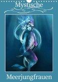 Mystische Meerjungfrauen (Wandkalender 2021 DIN A4 hoch)