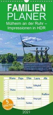 Mülheim an der Ruhr - Impressionen in HDR - Familienplaner hoch (Wandkalender 2021 , 21 cm x 45 cm, hoch)