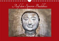 Auf den Spuren Buddhas (Wandkalender 2021 DIN A4 quer)