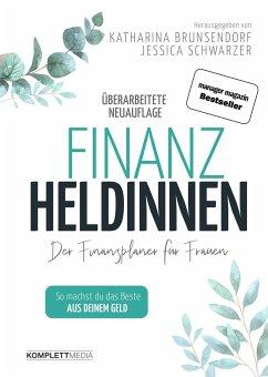 Finanzheldinnen - Bremer, Katharina;Schwarzer, Jessica