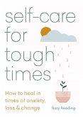 Self-care for Tough Times (eBook, ePUB)