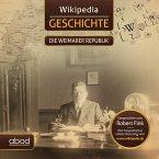Wikipedia Geschichte - Die Weimarer Republik (MP3-Download)