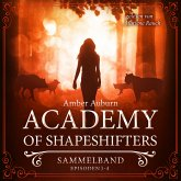Academy of Shapeshifters - Sammelband 1 (MP3-Download)