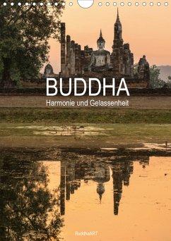 Buddha - Harmonie und Gelassenheit (Wandkalender 2021 DIN A4 hoch)