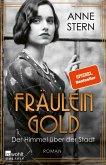 Fräulein Gold: Der Himmel über der Stadt (eBook, ePUB)