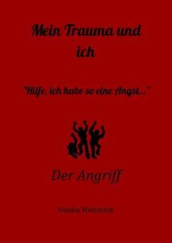 Der Angriff (eBook, ePUB) - Mularczyk, Sandra