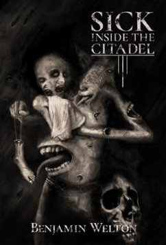 Sick Inside the Citadel (eBook, ePUB) - Welton, Benjamin