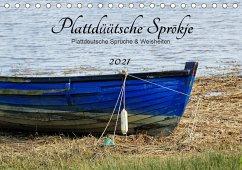 Plattdüütsche Sprökje 2021 (Tischkalender 2021 DIN A5 quer)