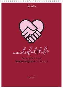 Familienplaner wonderful&life - Der wunderschöne Wandterminplaner mit Zitaten (Wandkalender 2021 DIN A3 hoch)